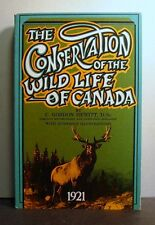 Conservation of the Wild Life of Canada, orig pub 1921