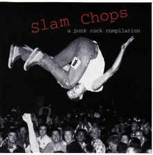 SLAM CHOPS A Punk Rock Compilation CD (1995 Triple X) Neu!