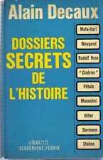 DT Dossiers Secrets De L'Histoire Decaux Perin ed. 1966