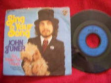John Tuner - Sing your song / You make me happy    German Philips 45