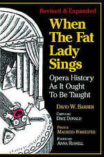 When the Fat Lady Sings: Opera History as it Ought to be Taught, Barber, David W