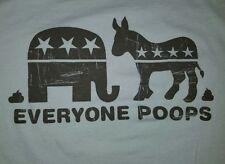 XL Everyone Poops T-shirt Punk Rock Funny Political Party Democrat Republican