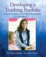 Developing a Teaching Portfolio : A Guide for Preservice and Practicing Teachers