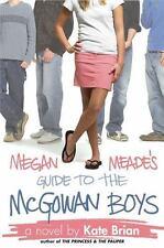 Megan Meade's Guide to the McGowan Boys, Kate Brian, Good Condition, Book