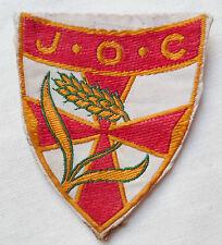 Politique Insigne tissu  JOC - 1940 Jeunesse Ouvrière Chrétienne ORIGINAL PATCH