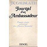 GALBRAITH J.K. - Journal d'un Ambassadeur, compte rendu personnel des années Ken