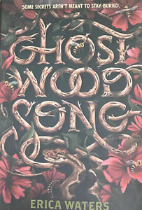 Ghost Wood Song by Erica Waters (ce)