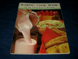 WARING COOK BOOK FOR THE 8 PUSH BUTTON BLENDER-1968 BOOKLET