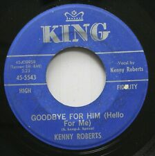 Country 45 Kenny Roberts - Goodbye For Him (Hello For Me) / Two Steps Forward (T
