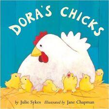 Dora's Chicks - New Book Sykes, Julie