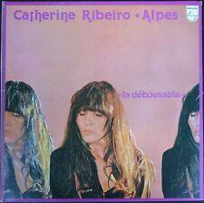 CATHERINE RIBEIRO + ALPES La déboussole LP 33T PHILIPS 6313.096 La vie en bref