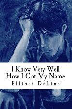 "FTM Transgender ""I Know Very Well How I Got My Name"" LGBT YA Novel E. DeLine"