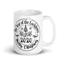 Merry Christmas 2020 Lockdown ~ 15-ounce Ceramic Mug