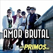 Primos Mx : Amor Brutal CD