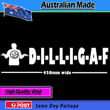 Sticker - DILLIGAF LARGE White Funny Sticker Vinyl Decal Bumper Laptop