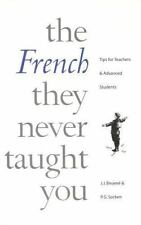 French They Never Taught You (English and French Edition) by Socken, Paul, Bina