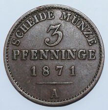 PRUSSIA: 3 Pfenninge since 1871 A in XF Condition. RARE COIN! SCHEIDE MUNZE