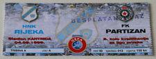 Ticket for collectors CL HNK Rijeka Partizan Beograd 1999 Croatia Serbia