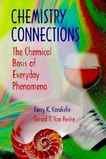 Chemistry Connections: The Chemical Basis of Everyday Phenomena by Karukstis, K