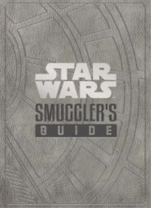Daniel Wallace-Star Wars - The Smuggler`S Guide BOOKH NUOVO