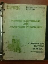 Clark Planned Maintenance & Adj. Procedures 500 Electric 36/48 Volt (PMA 418)