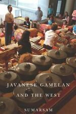 Javanese Gamelan and the West (Paperback or Softback)