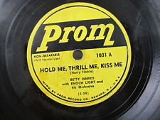 Betty Harris Enoch Light Dolph Dixon Happy Day Hold me Kiss Prom Shellac 78 1031