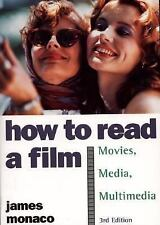 How to Read a Film: The World of Movies, Media, Multimedia: Language, History, T
