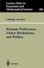 Dynamic Preferences, Choice Mechanisms, and Welfare (Lecture Notes in Economics