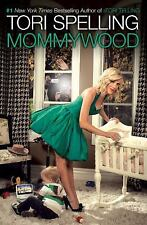 Mommywood by Tori Spelling and Hilary Liftin (2009, Hardcover)