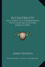 Eccentricity: Or A Check To Censoriousness, With Chapters On Other Subjects (185