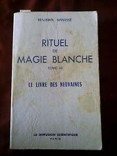 RITUEL DE MAGIE BLANCHE - TOME III - LE LIVRE DES NEUVAINES - BENJAMIN MANASSE