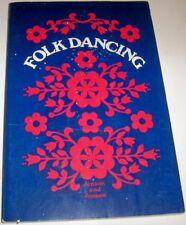 Vintage book: FOLK DANCING paperback by Mary Bee Jensen 1973