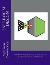 Project PRACTICE: Safe Room Design : Guidance in the Specification of Safe...