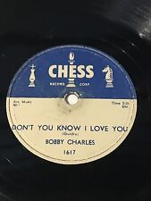 Bobby Charles ~ Why Did You Leave ~ Don't You Know I Love You 78 RPM Chess 1617