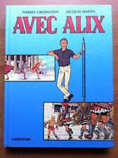 AVEC ALIX - E.O. - JACQUES MARTIN - THIERRY GROENSTEEN - CASTERMAN -1984-