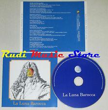 CD LA LUNA BAROCCA Velut luna BACH LOCATELLI SCARLATTI MARCELLO lp mc dvd vhs