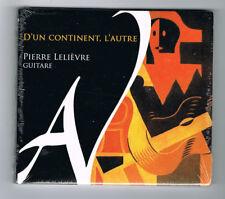 PIERRE LELIÈVRE - D'UN CONTINENT À L'AUTRE - 2015 - CD 5 TITRES - NEUF NEW NEU