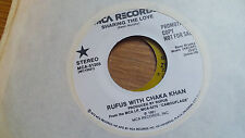 Rufus with Chaka Khan 45 Sharing the Love MCA Promo 51203