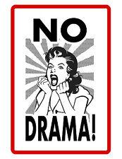 No Drama Sign Durable Aluminum No Rust Full Color Custom Sign No Drama Dram33