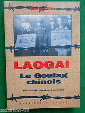LAOGAI LE GOULAG CHINOIS HARRY WU J.L.DOMENACH CHINE
