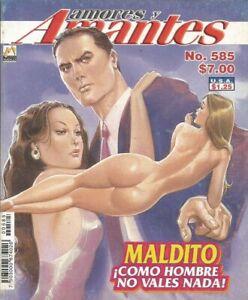 AMORES Y AMANTES MEXICAN COMIC #585 MEXICO SPANISH HISTORIETA 2006 ROMANCE