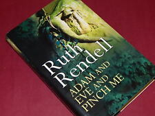ADAM AND EVE AND PINCH ME - by RUTH RENDELL  Author Signed