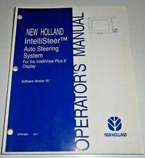 New Holland IntelliSteer Auto Steering System Version 16 Operators Manual 8/07