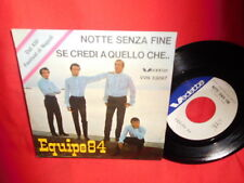 EQUIPE 84 Notte senza fine 45rpm 7' + PS 1965 ITALY MINT