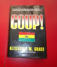 ALEXANDER M. GRACE - COUP FIRST EDITION / 1ST. PRINTING W/ DJ