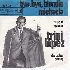 7inch TRINI LOPEZbye, bye blondie - sung in germanHOLLAND EX  (S1171)