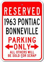 1963 63 PONTIAC BONNEVILLE Parking Sign