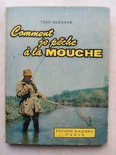 PÊCHE Comment je pêche à la mouche de Burnand 1959 123 p - truite - Bon état