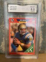 1989 PRO SET #490 TROY AIKMAN RC HOF GMA 8.5 NM-MT+ Cowboys UCLA HOF